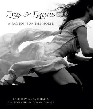 Eros & Equus: A Passion for the Horse