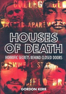 Houses of Death by Gordon Kerr