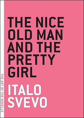 The Nice Old Man and the Pretty Girl by Italo Svevo