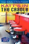 Katt's in the Cradle (Secrets from Lulu's Cafe)