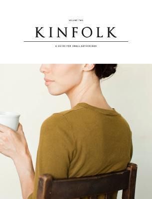Kinfolk Volume 2