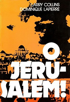 Ebook O Jerusalem! by Larry Collins DOC!