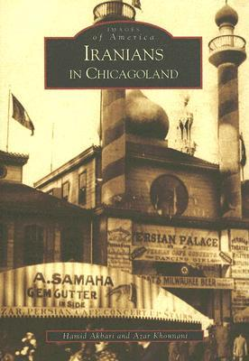 Iranians in Chicagoland (Images of America: Illinois)