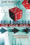 The Dice Man by Luke Rhinehart