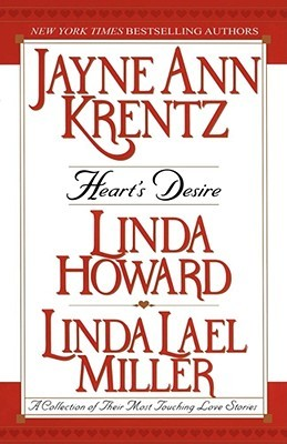 Heart's Desire: A Collection of Their Most Touching Love Stories