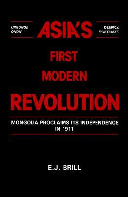 Asia's First Modern Revolution: Mongolia Proclaims Its Independence In 1911