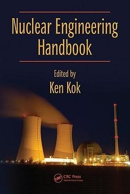 Nuclear Engineering Handbook