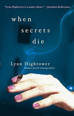 When Secrets Die by Lynn S. Hightower