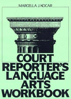 Court Reporter's Language Arts Workbook