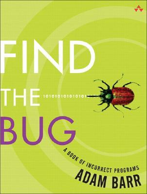Find the Bug by Adam Barr