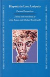 Hispania In Late Antiquity: Current Perspectives