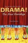 The Four Dorothys (Drama!, #1)