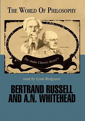 Bertrand Russel and A. N. Whitehead