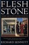 Flesh and Stone: The Body and the City in Western Civilization