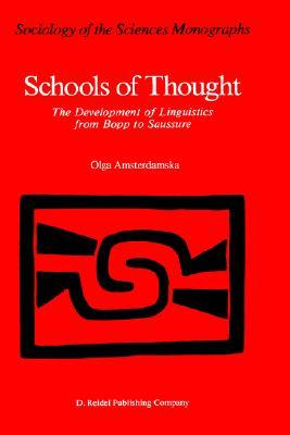 Schools of Thought: The Development of Linguistics from Bopp to Saussure