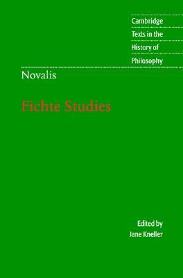 Novalis: Fichte Studies