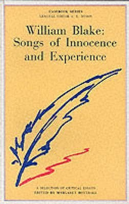 William Blake: Songs Of Innocence And Experience: A Casebook
