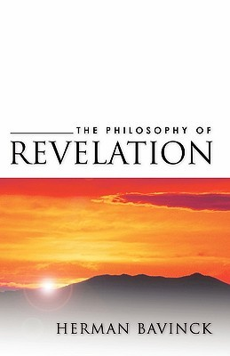Philosophy of Revelation by Herman Bavinck