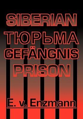 Siberian Prison