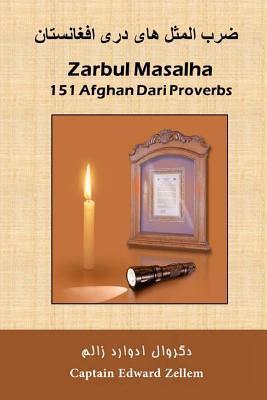 Zarbul Masalha: 151 Afghan Dari Proverbs
