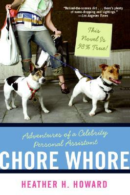 chore-whore-adventures-of-a-celebrity-personal-assistant