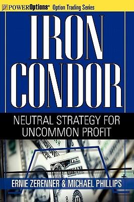 Iron Condor: Neutral Strategy for Uncommon Profit