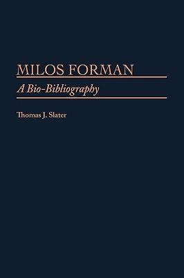 Milos Forman: A Bio-Bibliography