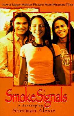 Smoke Signals: A Screenplay