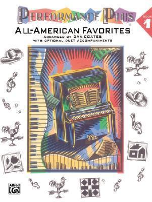 Performance Plus, Bk 1: Dan Coates -- All-American Favorites