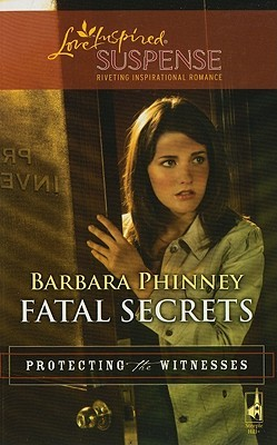 Fatal Secrets(Protecting the Witnesses 5)