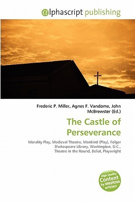 The Castle of Perseverance