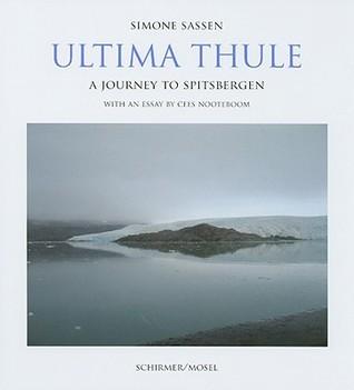 Simone Sassen: Ultima Thule