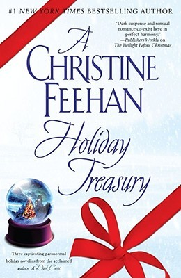 A Christine Feehan Holiday Treasury(Feehan Christmas stories 1-3) - Christine Feehan