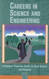 Careers in Science and Engineering by National Academy of Sciences