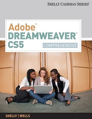 Adobe Dreamweaver Cs5: Comprehensive