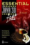 Essential Java 3D Fast: Developing 3D Graphics Applications in Java