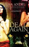 Dead Again by Lisa Andel