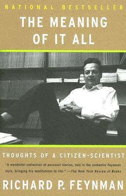 Ebook The Meaning of It All: Thoughts of a Citizen-Scientist by Richard Feynman PDF!