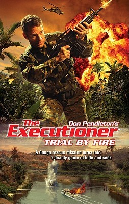 Trial by Fire (The Executioner, #394)
