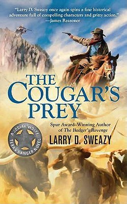 The Cougar's Prey (Josiah Wolfe, Texas Ranger #4)