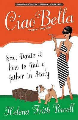 Ciao Bella: In Search of My Italian Father