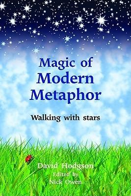 Magic Of Modern Metaphor: Walking With Stars