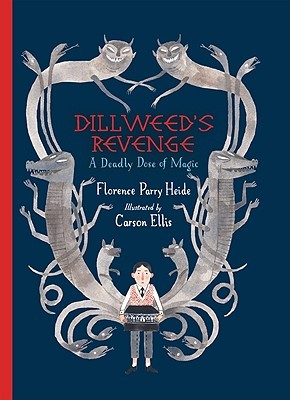 Dillweed's Revenge: A Deadly Dose of Magic