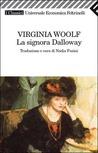 La signora Dalloway by Virginia Woolf