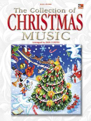 The Collection of Christmas Music Collection of Christmas Music