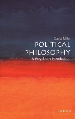 Political Philosophy by David    Miller