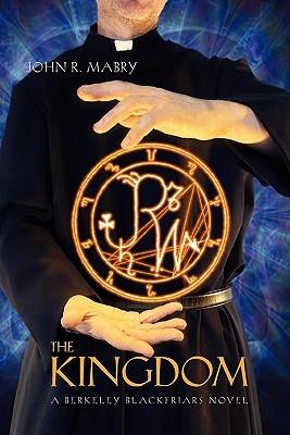 The Kingdom by John R. Mabry