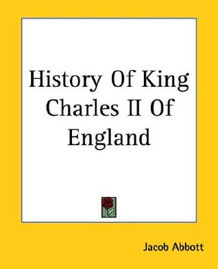 History of King Charles II of England (Makers of History, #7)