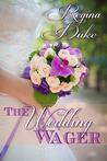The Wedding Wager (Colorado Billionaires, #1)