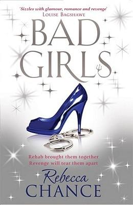 Bad Girls by Rebecca Chance